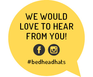 We would love to hear from you! #bedheadhats